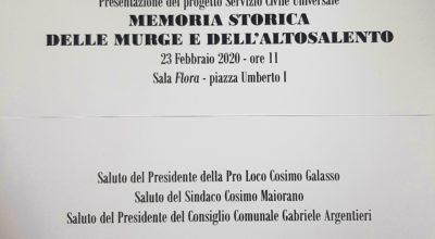 """PROGETTO SERVIZIO CIVILE NAZIONALE U.N.P.L.I. """"MEMORIA STORICA DELLE MURGE E DELL' ALTO SALENTO"""""""